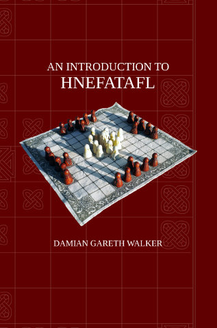 An Inroduction to Hnefatafl, Second Edition