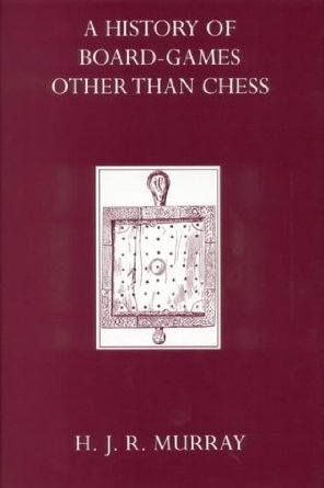 Cover of A History of Board-Games Other Than Chess